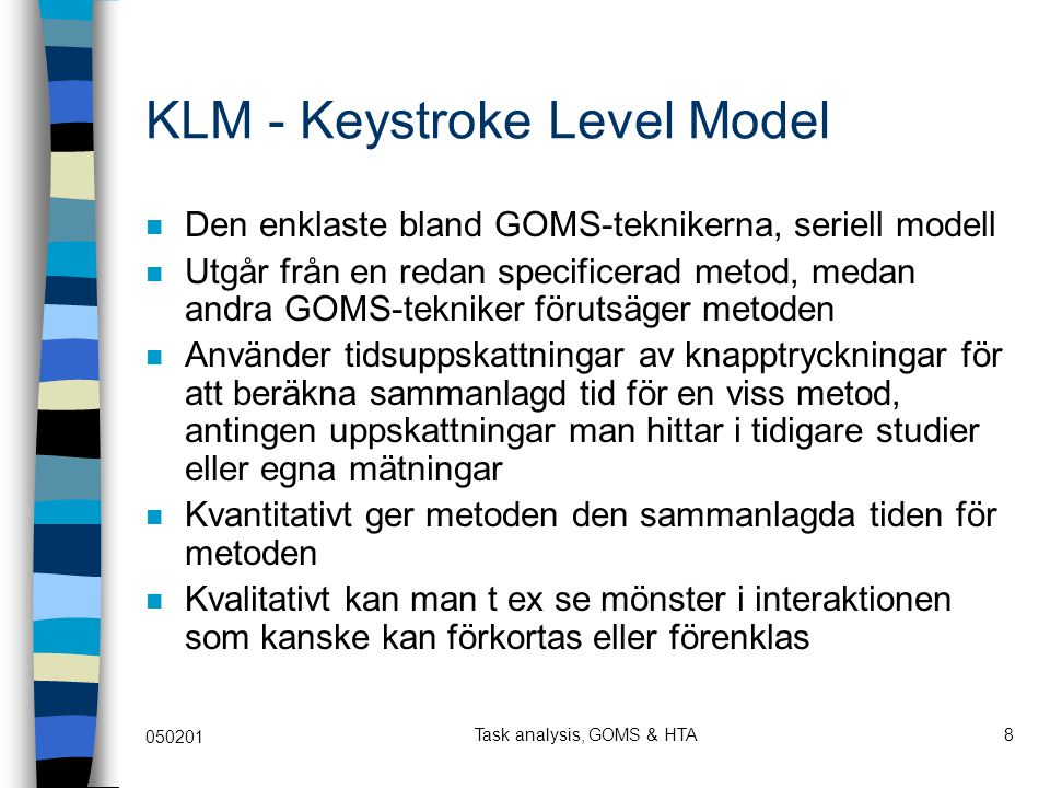 KLM - Keystroke Level Model