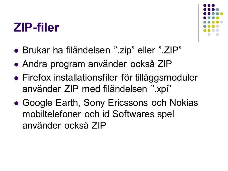 ZIP-filer Brukar ha filändelsen .zip eller .ZIP