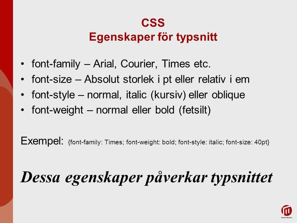 CSS Egenskaper för typsnitt