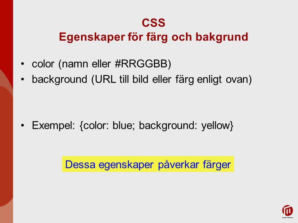 CSS Egenskaper för färg och bakgrund