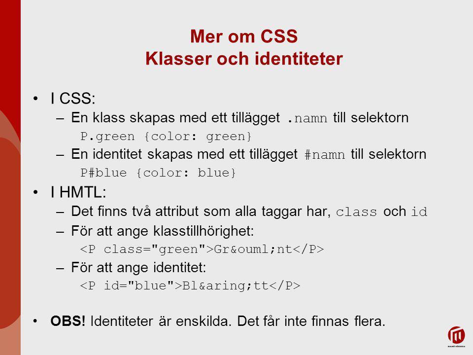 Mer om CSS Klasser och identiteter