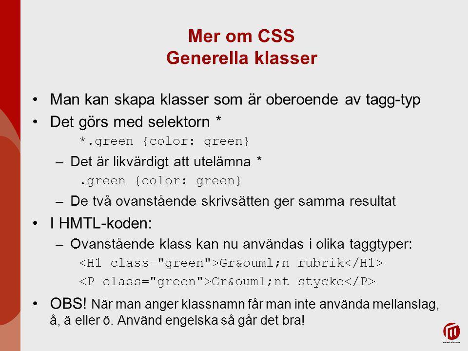 Mer om CSS Generella klasser