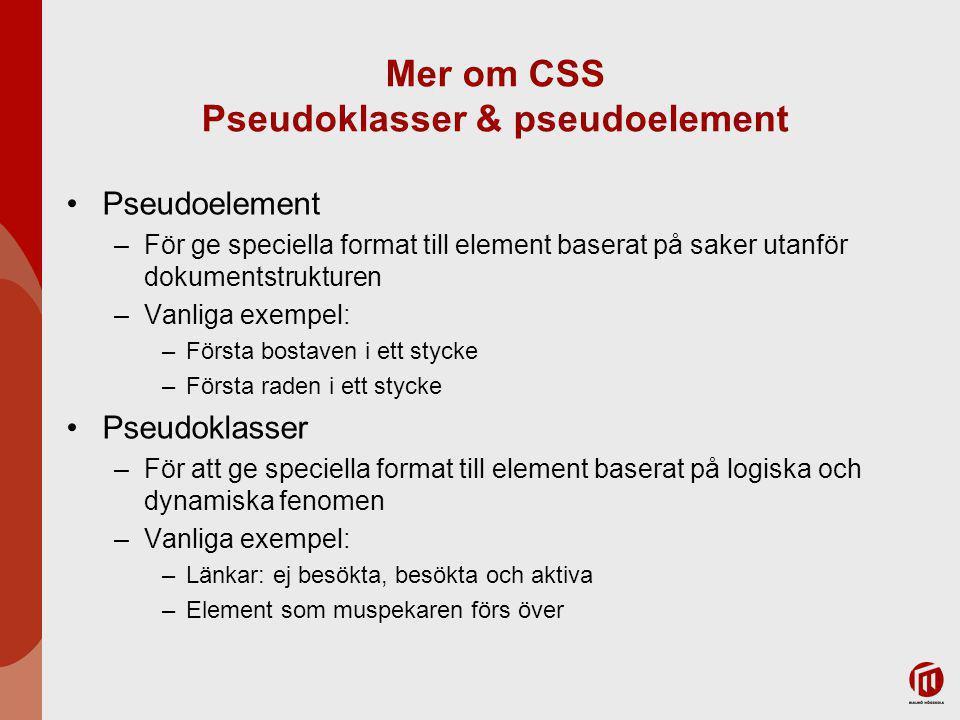 Mer om CSS Pseudoklasser & pseudoelement