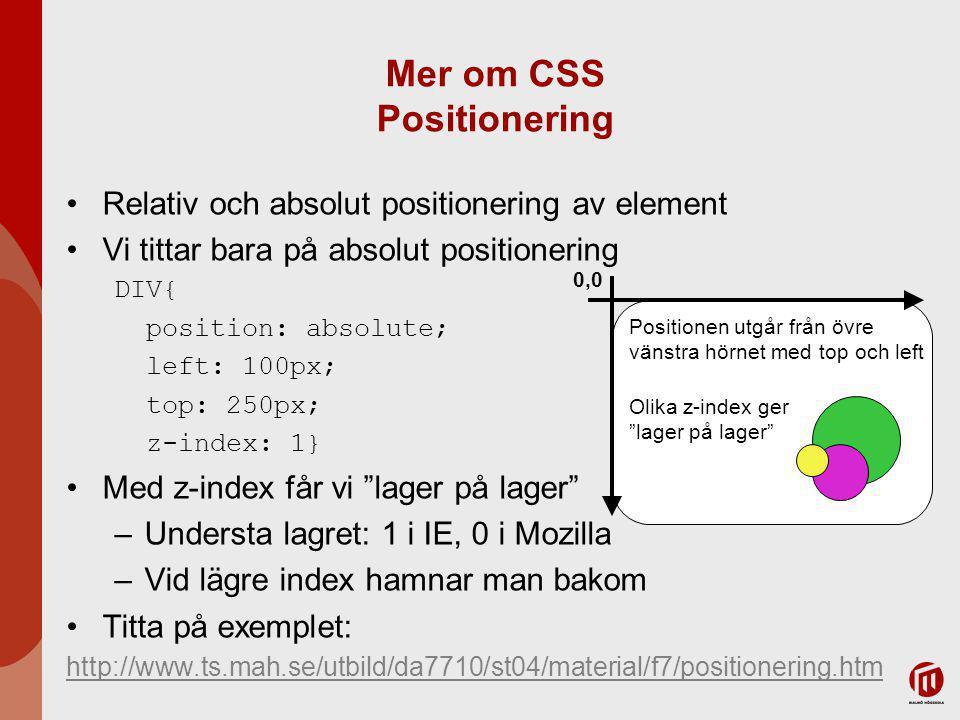 Mer om CSS Positionering