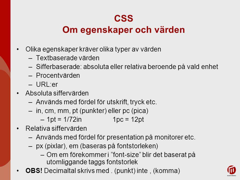 CSS Om egenskaper och värden