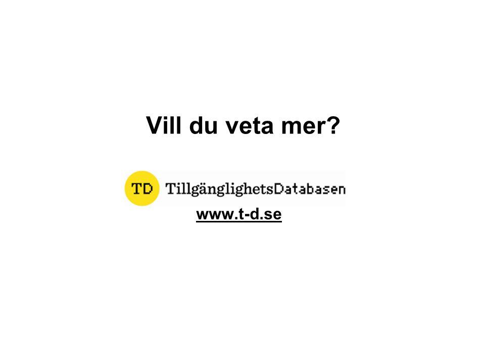 Vill du veta mer www.t-d.se