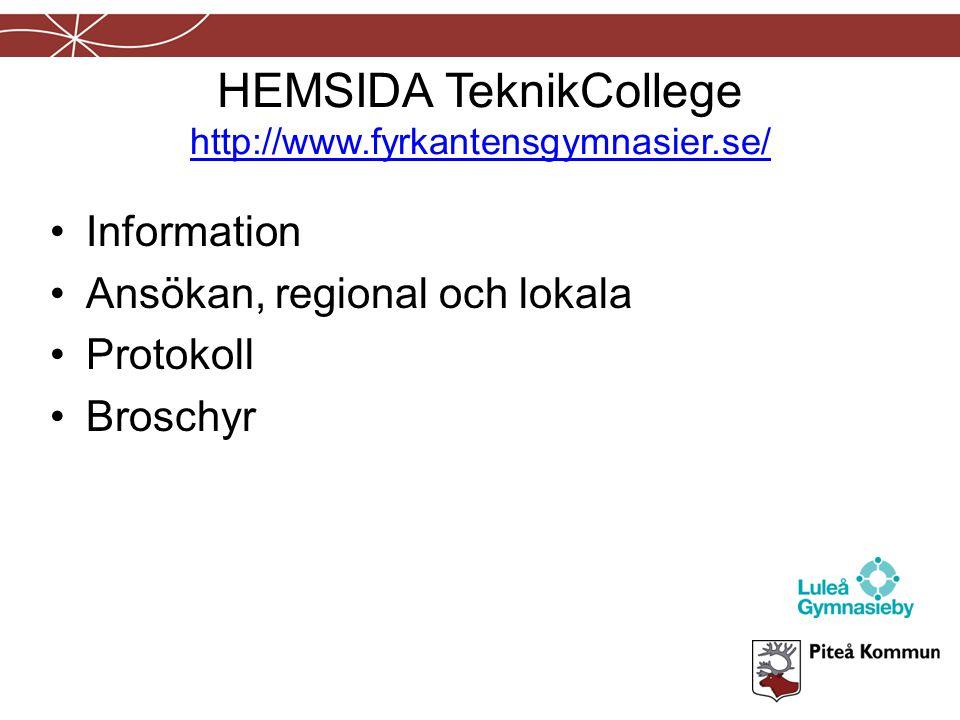 HEMSIDA TeknikCollege http://www.fyrkantensgymnasier.se/