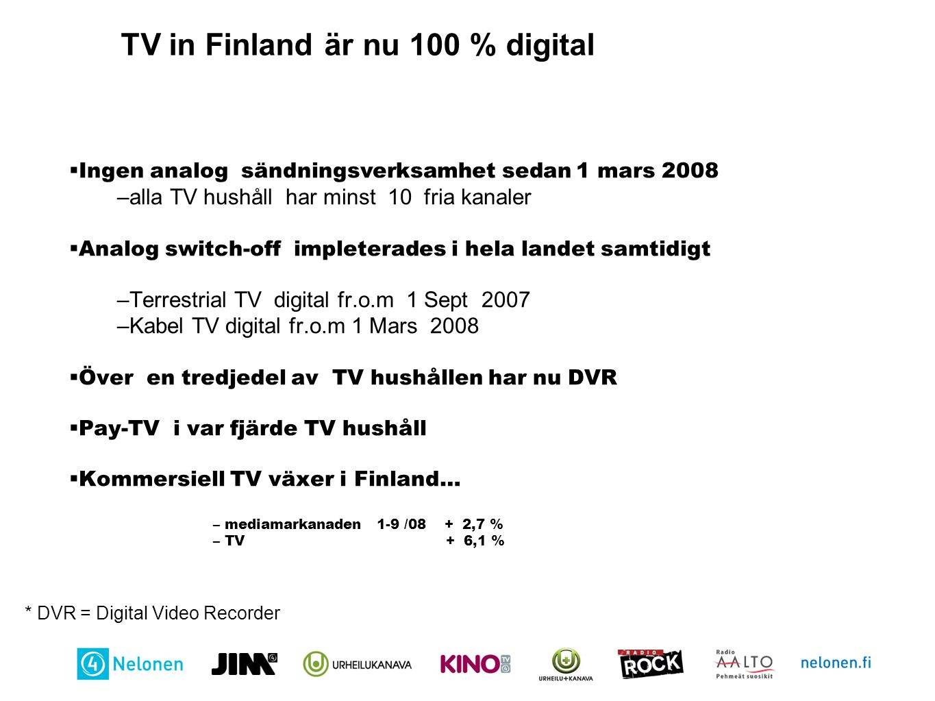 TV in Finland är nu 100 % digital
