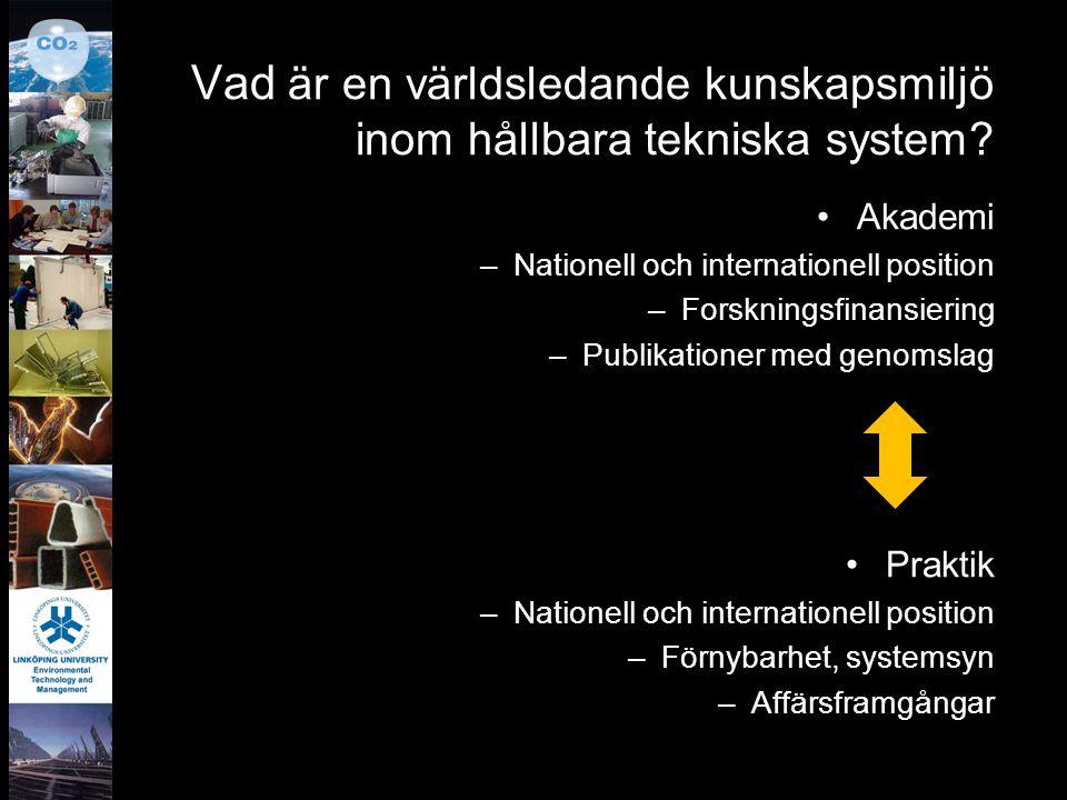Vad är en världsledande kunskapsmiljö inom hållbara tekniska system