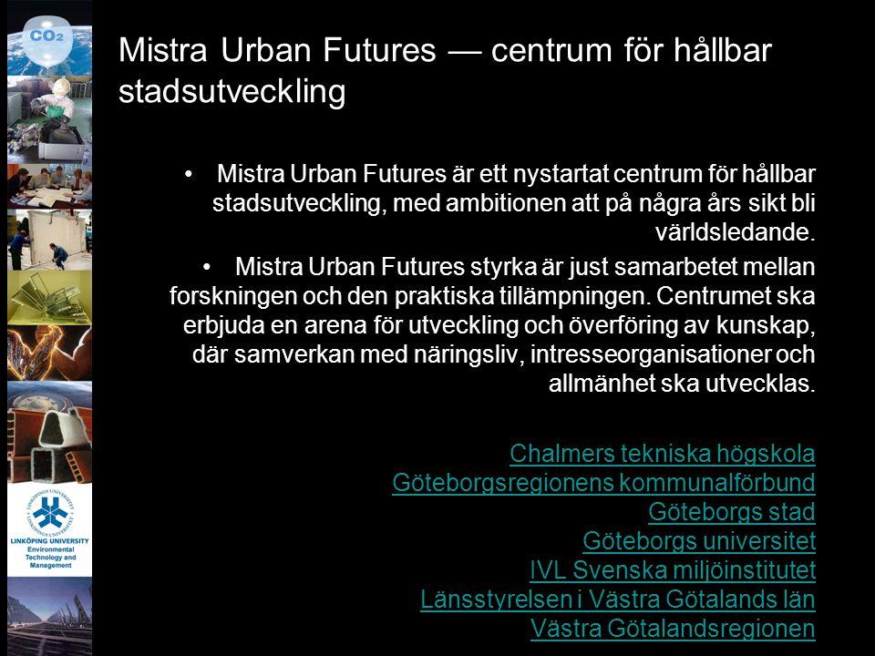 Mistra Urban Futures — centrum för hållbar stadsutveckling