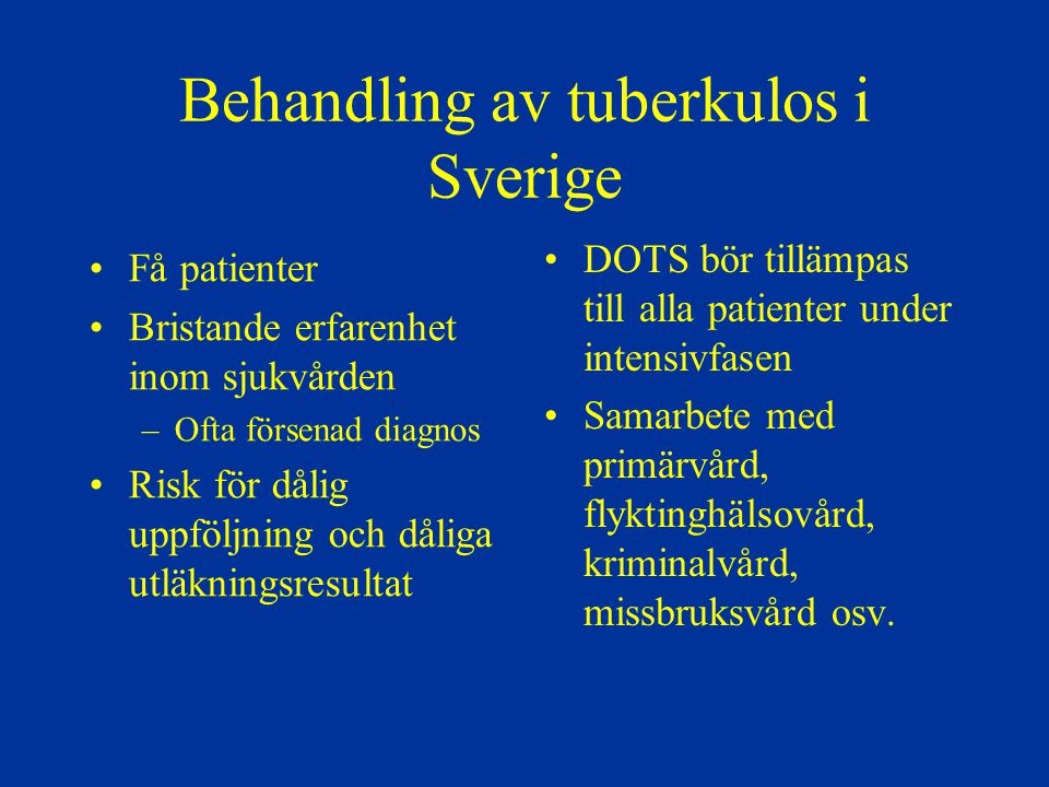 Behandling av tuberkulos i Sverige