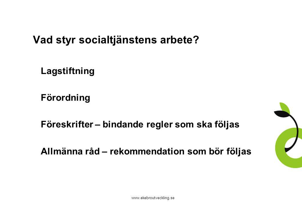 Vad styr socialtjänstens arbete