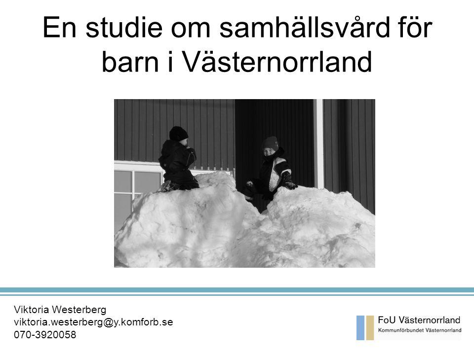 En studie om samhällsvård för barn i Västernorrland