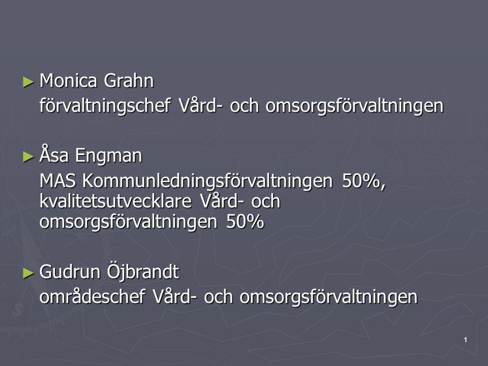 Monica Grahn förvaltningschef Vård- och omsorgsförvaltningen. Åsa Engman.