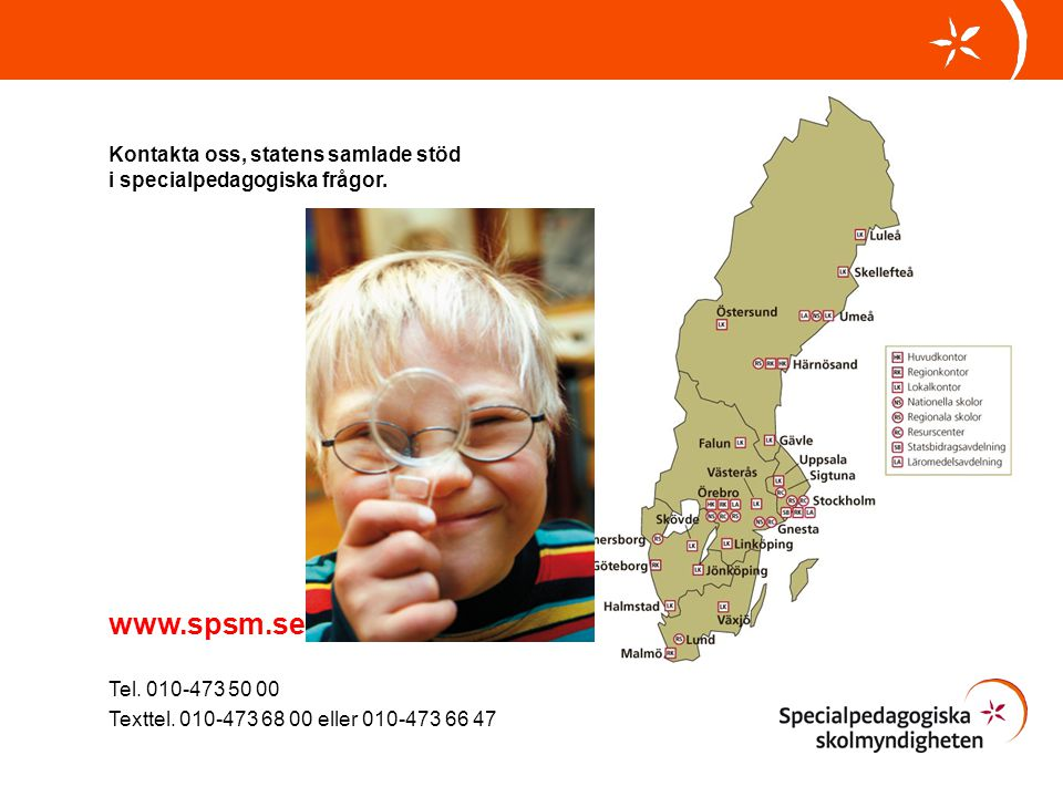 www.spsm.se Kontakta oss, statens samlade stöd