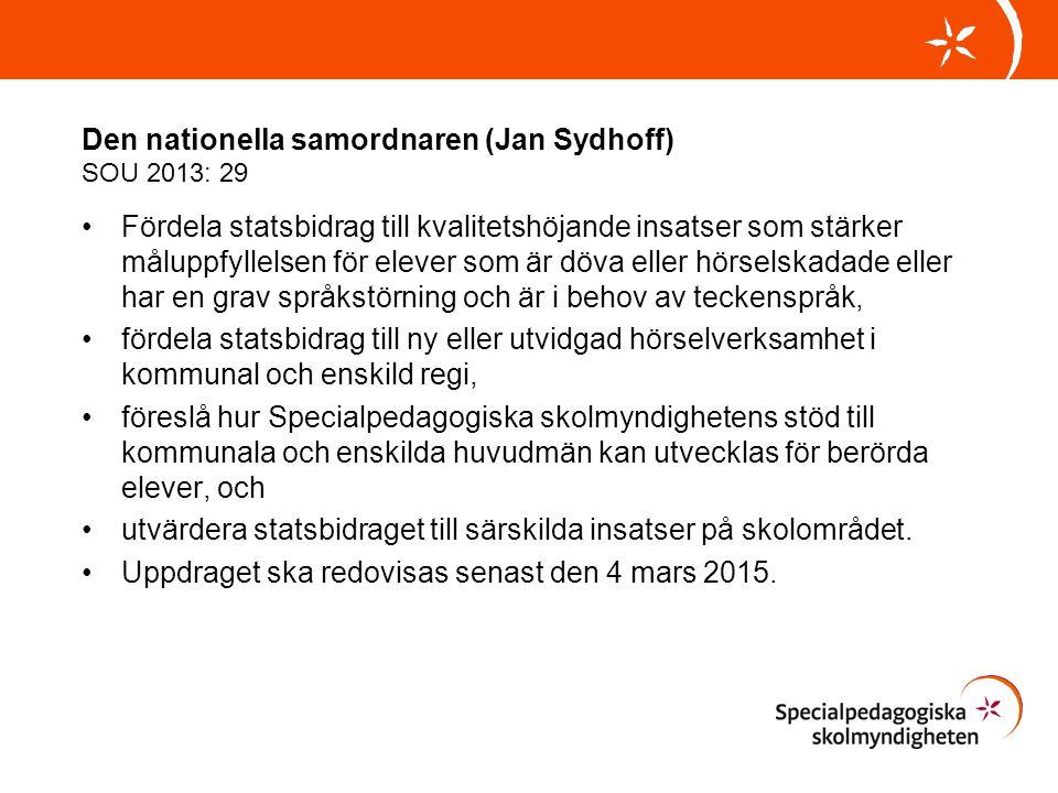 Den nationella samordnaren (Jan Sydhoff) SOU 2013: 29