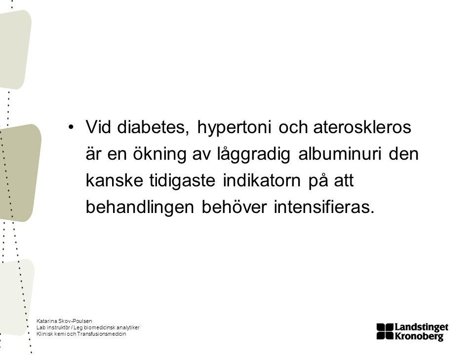 Vid diabetes, hypertoni och ateroskleros är en ökning av låggradig albuminuri den kanske tidigaste indikatorn på att behandlingen behöver intensifieras.