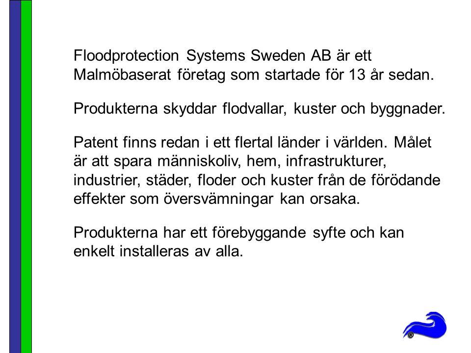 Floodprotection Systems Sweden AB är ett Malmöbaserat företag som startade för 13 år sedan.