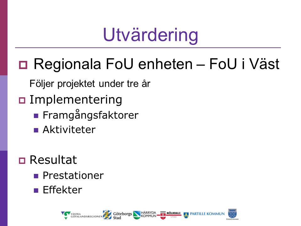 Utvärdering Regionala FoU enheten – FoU i Väst