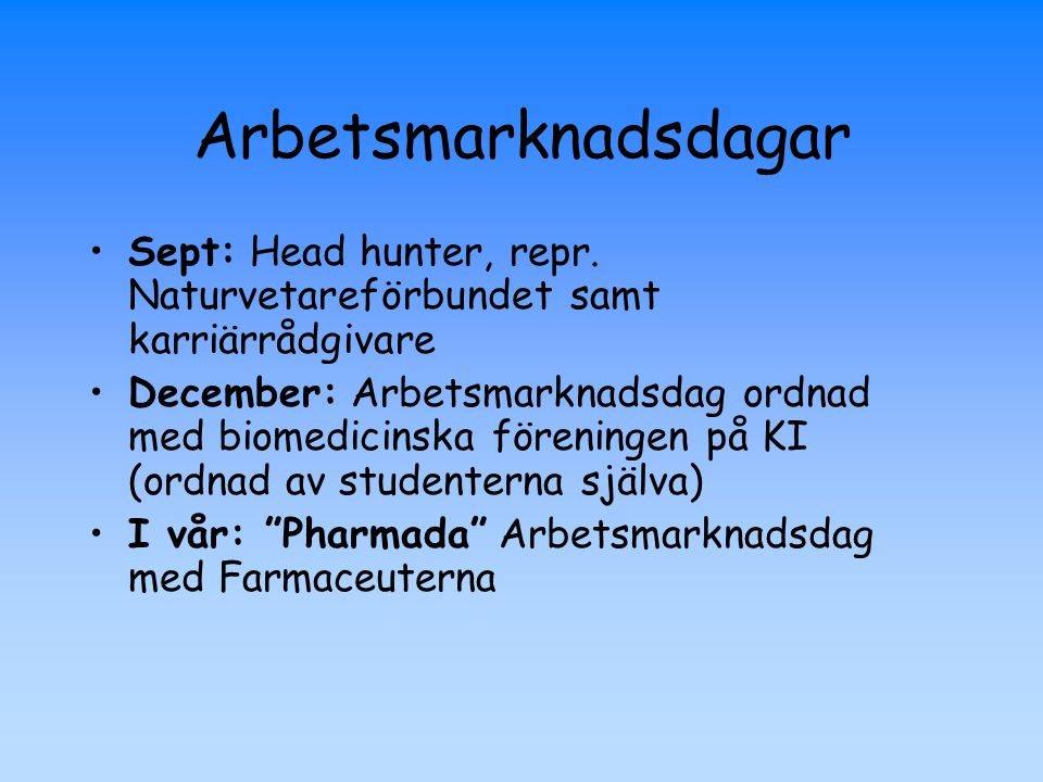 Arbetsmarknadsdagar Sept: Head hunter, repr. Naturvetareförbundet samt karriärrådgivare.