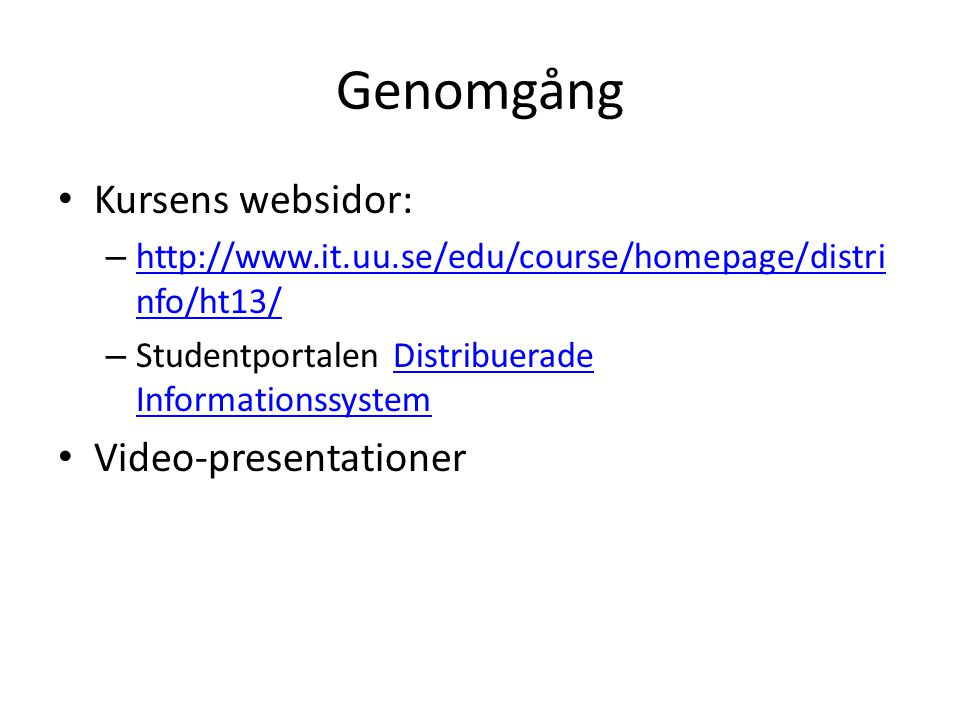 Genomgång Kursens websidor: Video-presentationer