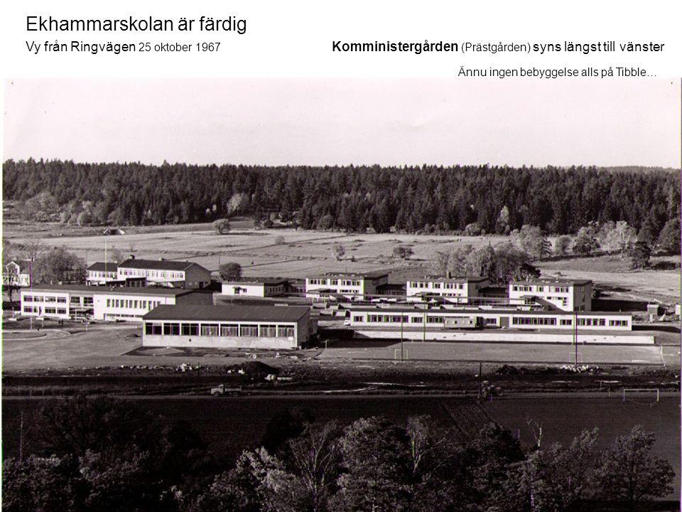 Ekhammarskolan är färdig Vy från Ringvägen 25 oktober 1967