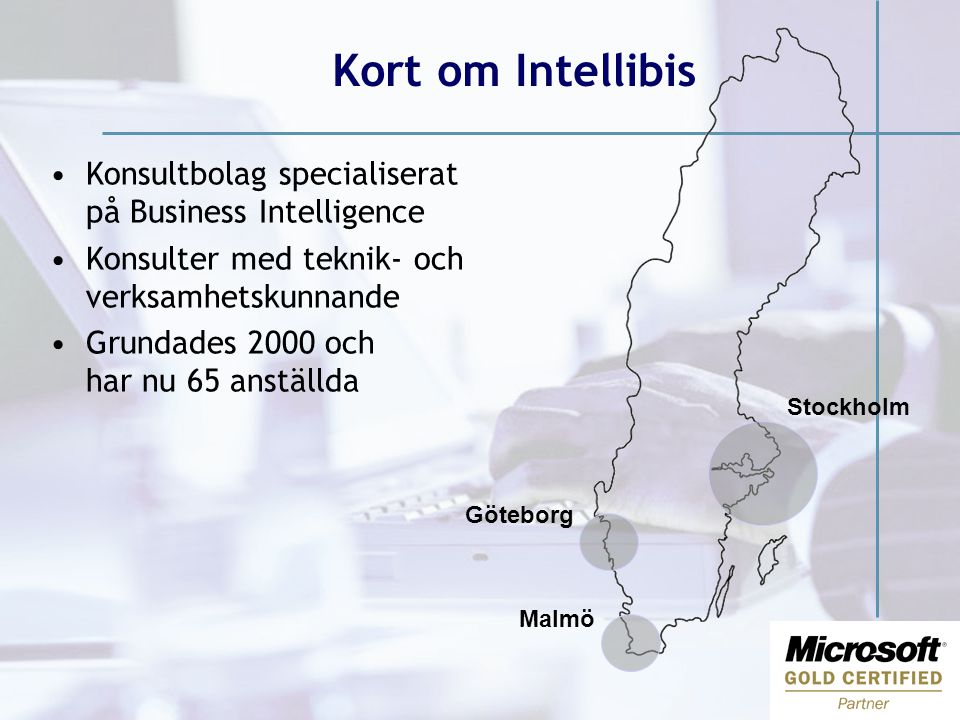 Kort om Intellibis Konsultbolag specialiserat på Business Intelligence