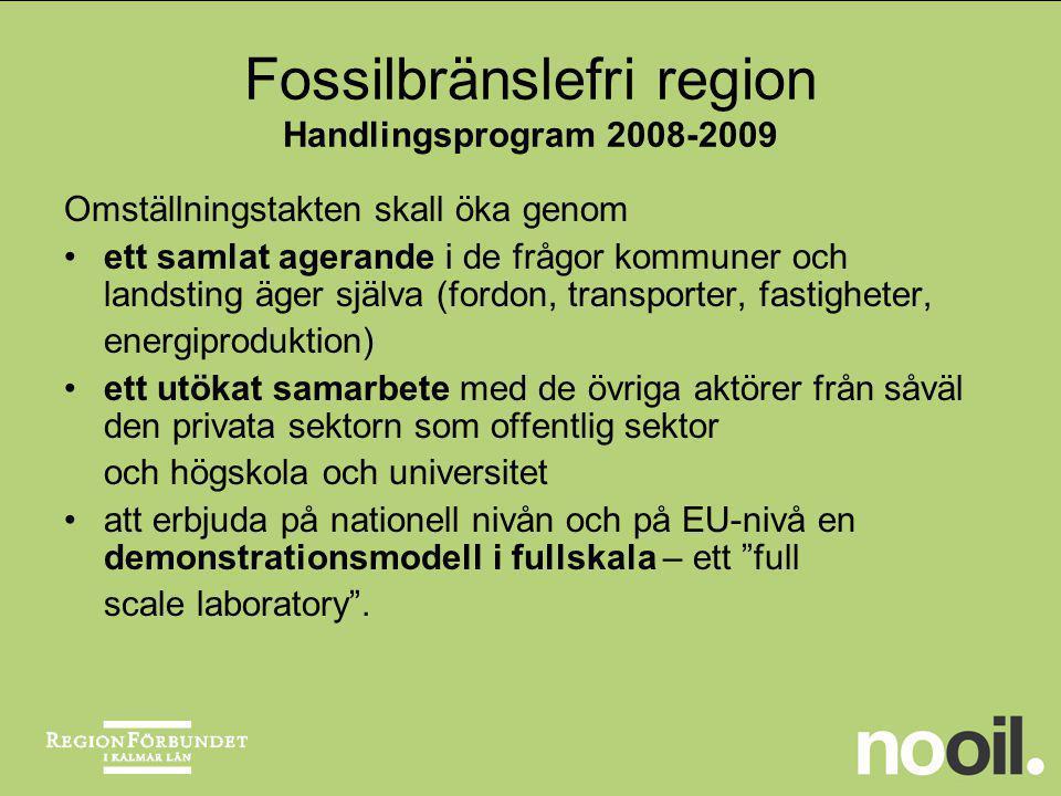 Fossilbränslefri region Handlingsprogram 2008-2009