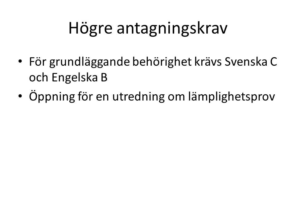 Högre antagningskrav För grundläggande behörighet krävs Svenska C och Engelska B.