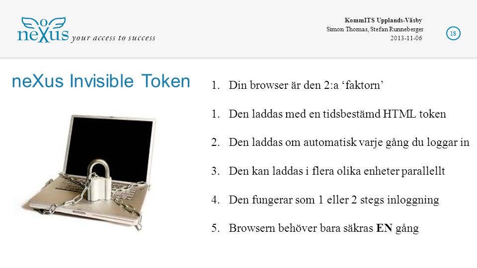 neXus Invisible Token Din browser är den 2:a 'faktorn'