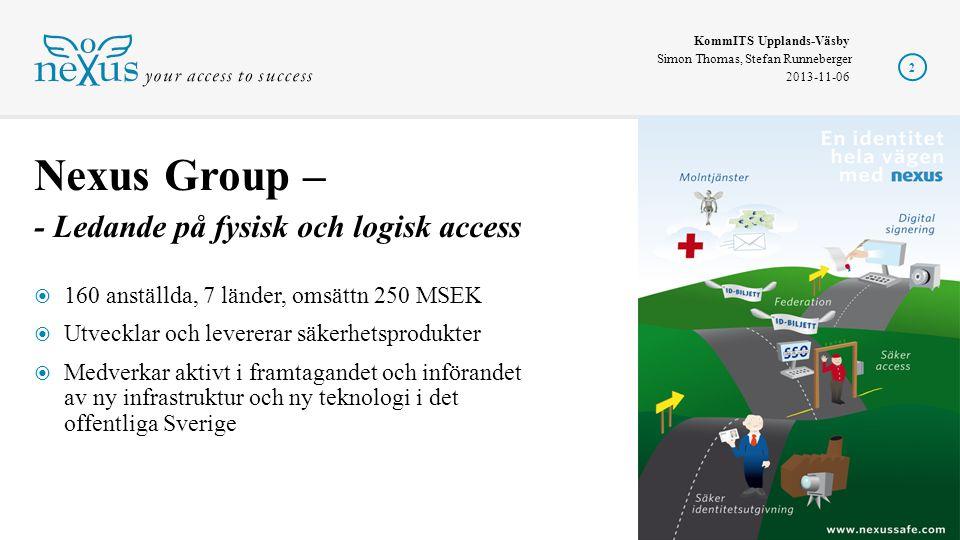 Nexus Group – - Ledande på fysisk och logisk access