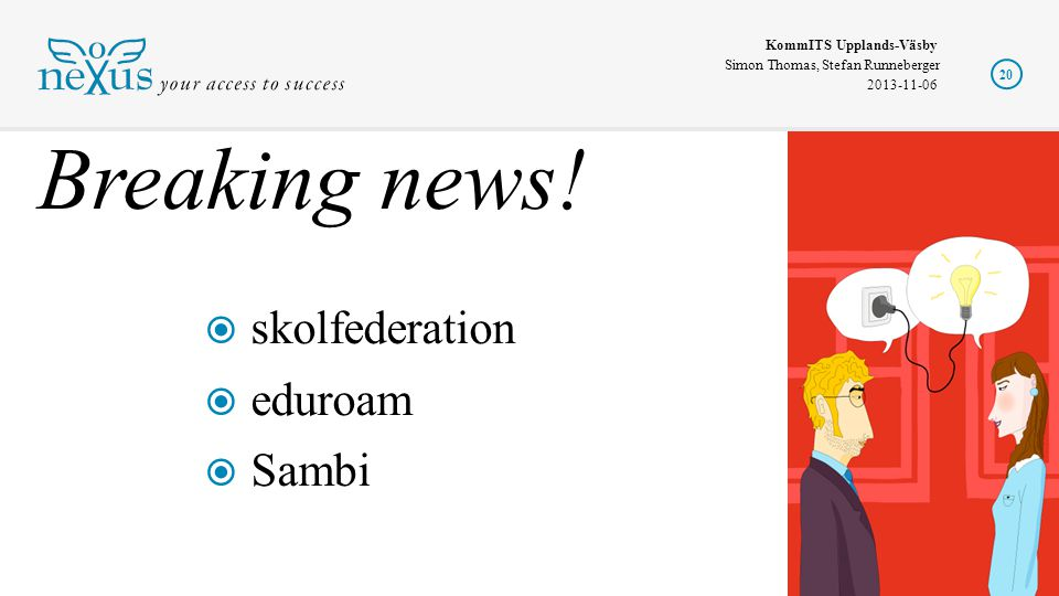 Breaking news! skolfederation eduroam Sambi