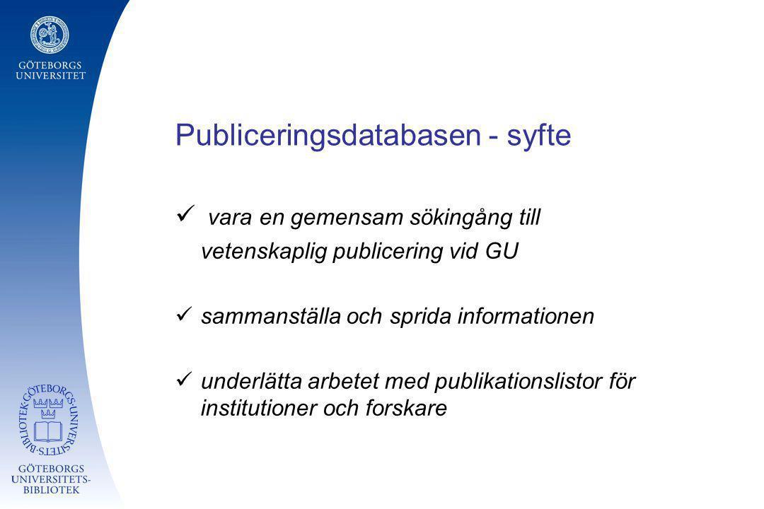 Publiceringsdatabasen - syfte
