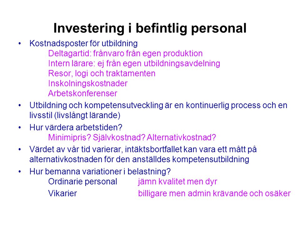 Investering i befintlig personal