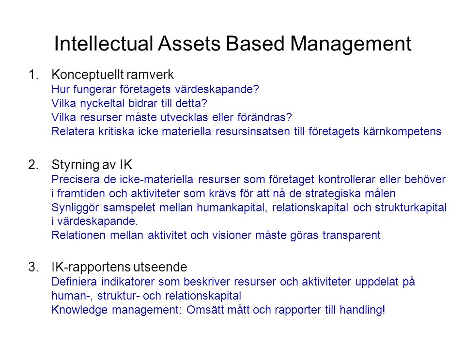 Intellectual Assets Based Management