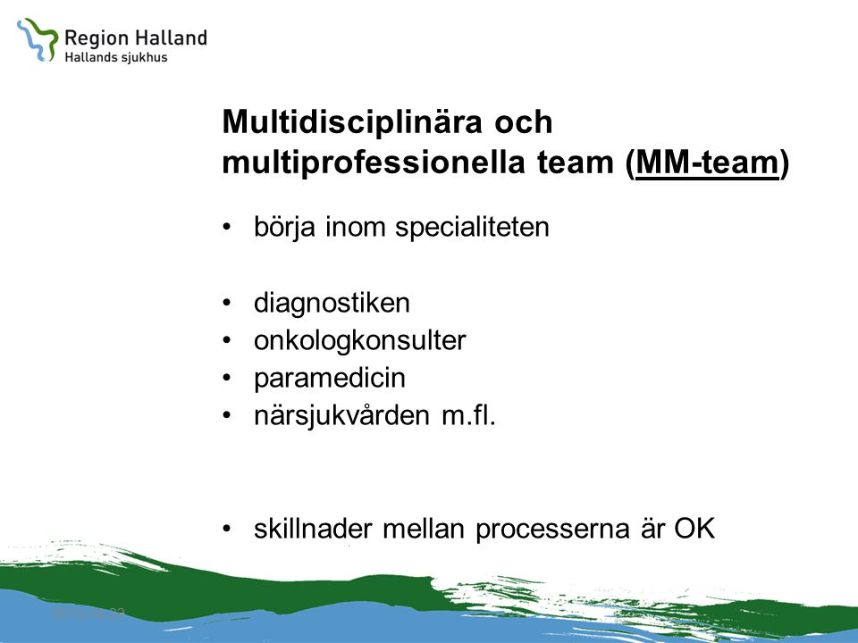 Multidisciplinära och multiprofessionella team (MM-team)