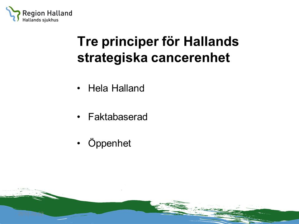 Tre principer för Hallands strategiska cancerenhet