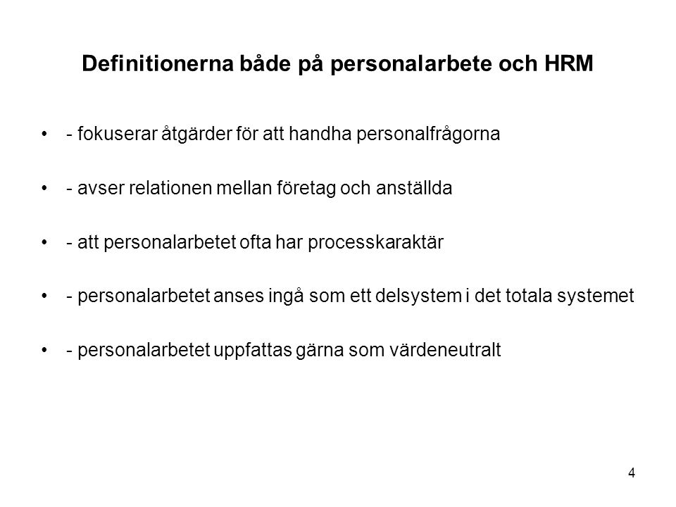Definitionerna både på personalarbete och HRM