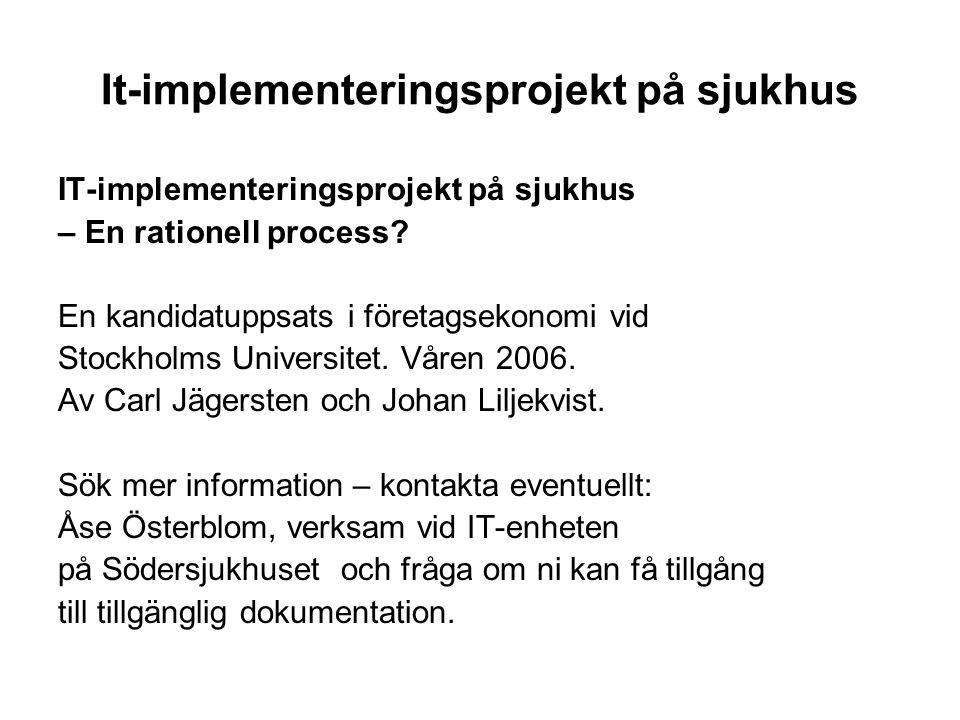 It-implementeringsprojekt på sjukhus