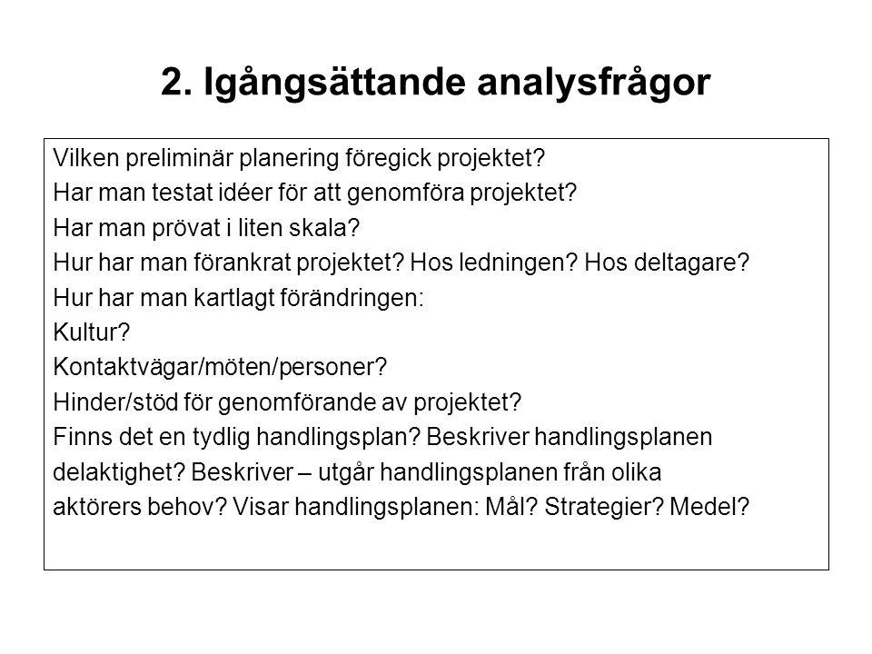 2. Igångsättande analysfrågor