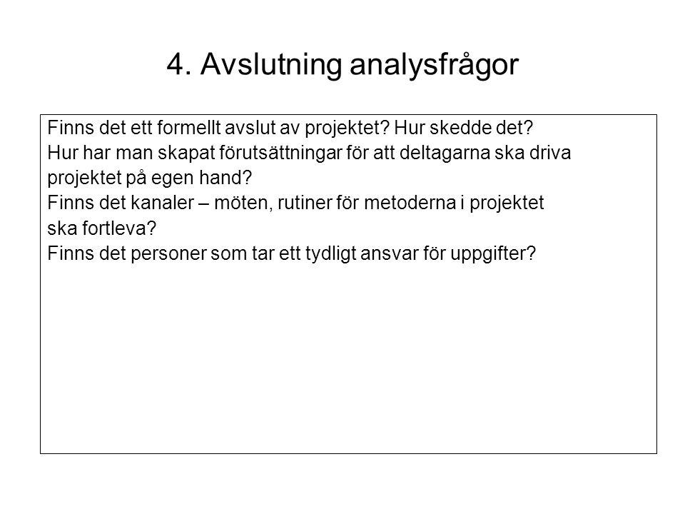 4. Avslutning analysfrågor