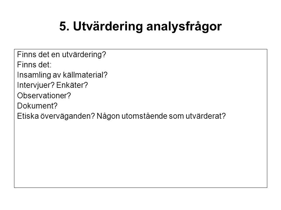 5. Utvärdering analysfrågor