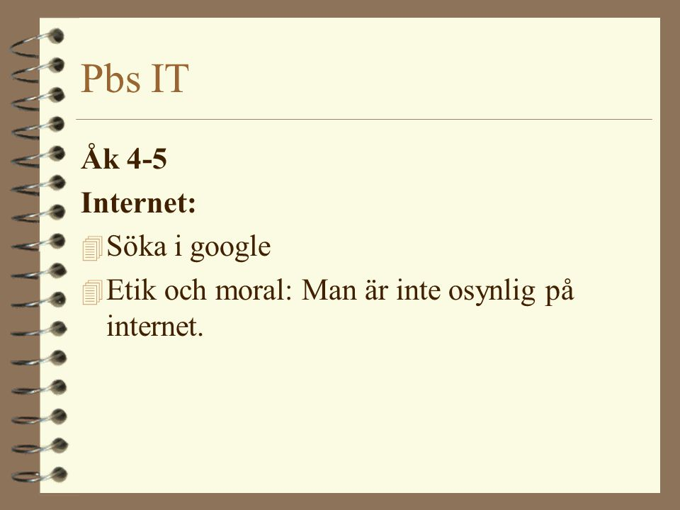Pbs IT Åk 4-5 Internet: Söka i google