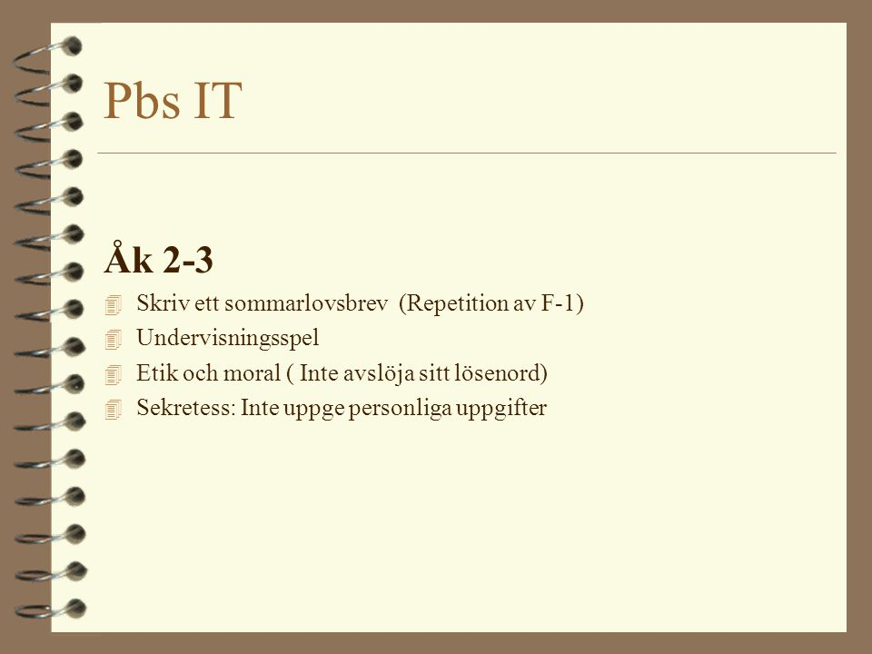 Pbs IT Åk 2-3 Skriv ett sommarlovsbrev (Repetition av F-1)