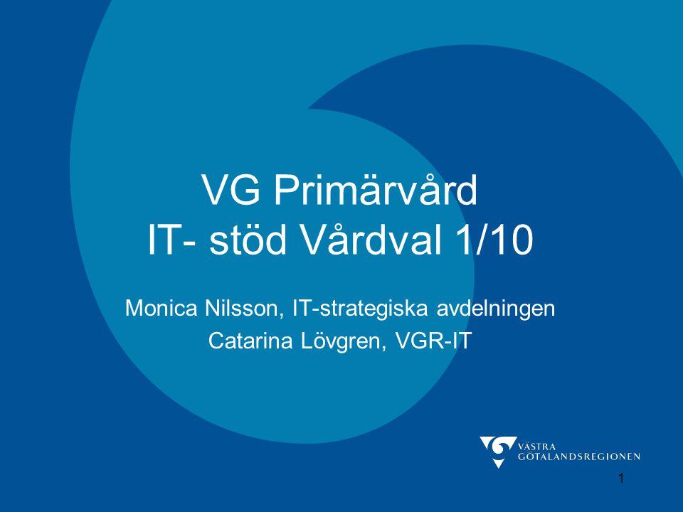 VG Primärvård IT- stöd Vårdval 1/10