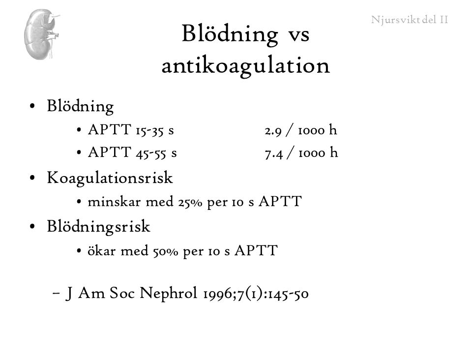 Blödning vs antikoagulation