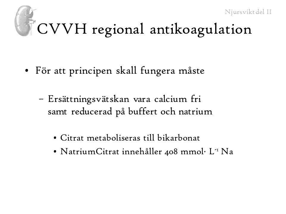 CVVH regional antikoagulation