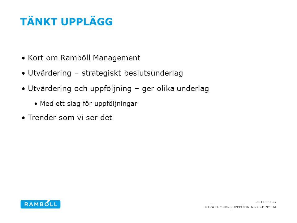 Tänkt upplägg Kort om Ramböll Management