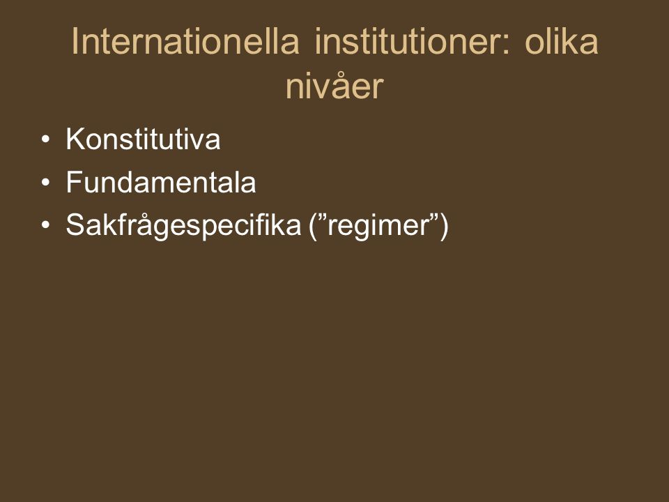 Internationella institutioner: olika nivåer