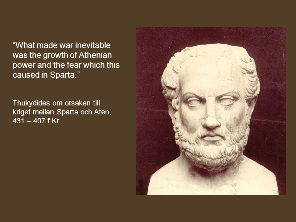 What made war inevitable was the growth of Athenian